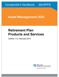 Comptroller's Handbook: Retirement Plan Products and